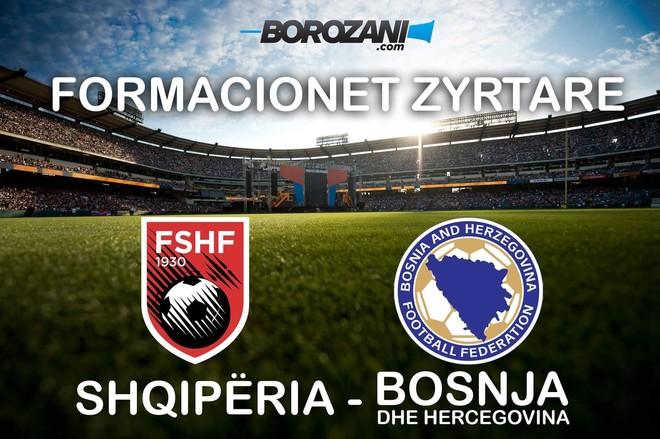 Shqipëri - Bosnje, publikohen formacionet