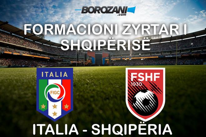 Formacionet zyrtare: Itali vs. Shqipëri