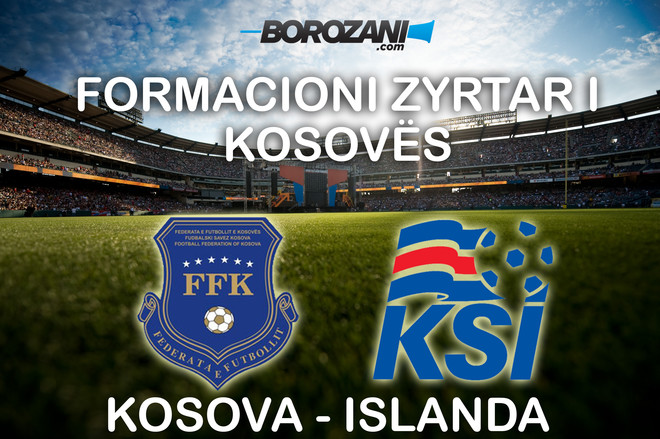 Formacionet zyrtare: Kosova vs. Islanda