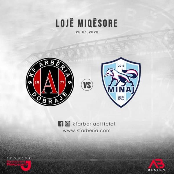 Miqësore: Arbëria - FC Minaj