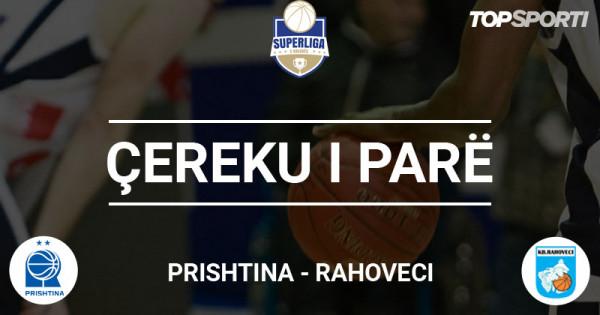 Ç1: 4 pikë epërsia, Prishtina-Rahoveci