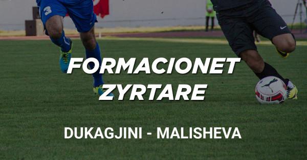 Formacionet zyrtare: Dukagjini - Malisheva