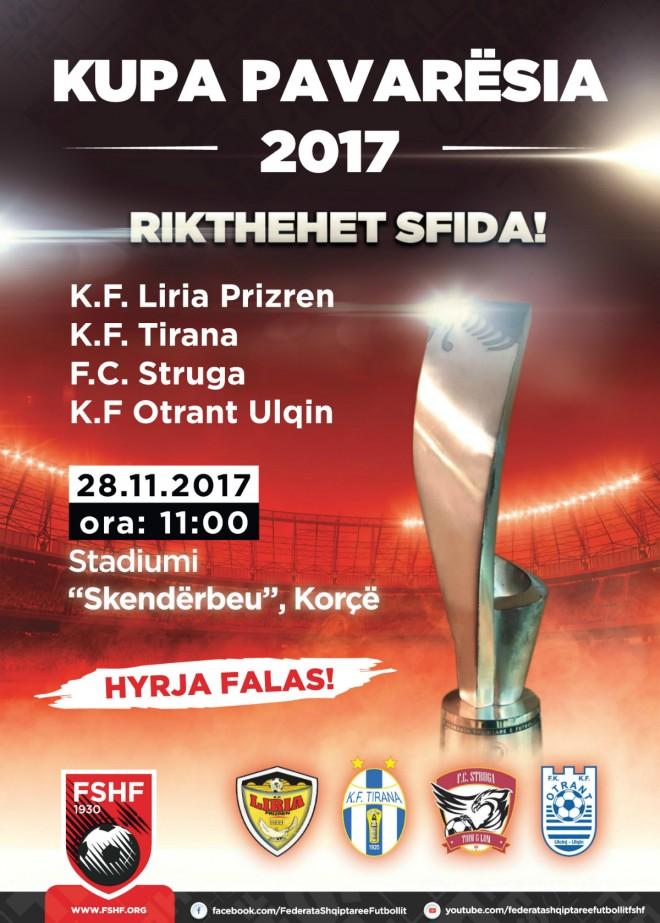 Kupa Pavarësia 2017, nesër në Korçë