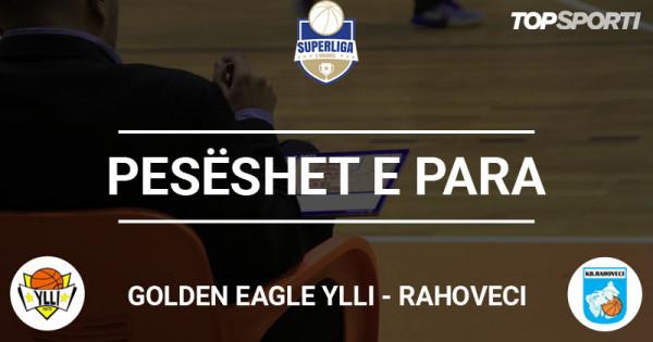 Pesëshet e para: GoldenEagle Ylli - Rahoveci