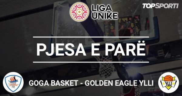 Mbyllet pjesa e parë në ndeshjen Goga Basket - Ylli