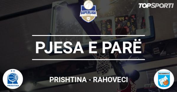 Mbyllet pjesa e parë në ndeshjen Prishtina-Rahoveci